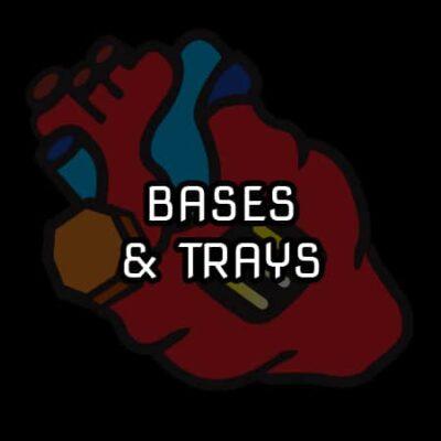 Bases & Trays